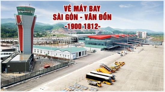 Vé máy bay Sài Gòn Vân Đồn Vé máy bay Sài Gòn Vân Đồn Quảng Ninh giá rẻ